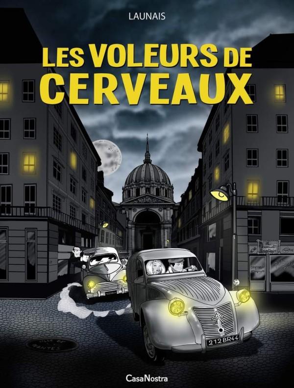 """BD """"Les voleurs de cerveaux"""" - Cyrille Launais - Sixto éditions"""