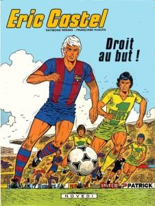 """BD """"Eric Castel - Droit au but"""" (1981) de Raymond Reding et François Hugues"""