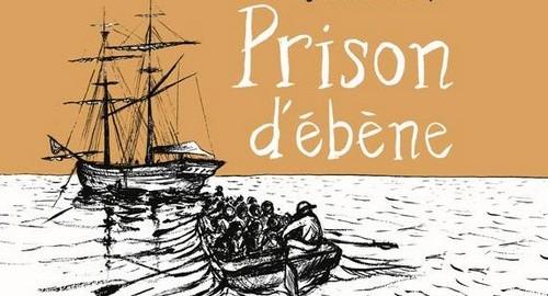 """BD """"Prison d'ébène"""" de Sylvain Combrouze (2012, La Boite à Bulles)"""