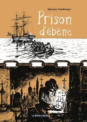 bd-prison-d-ebene-sylvain-combrouze